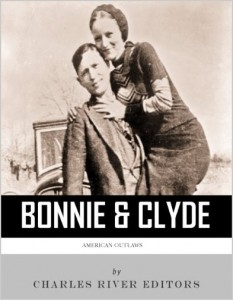 bonnie and clyde famous american outlaws